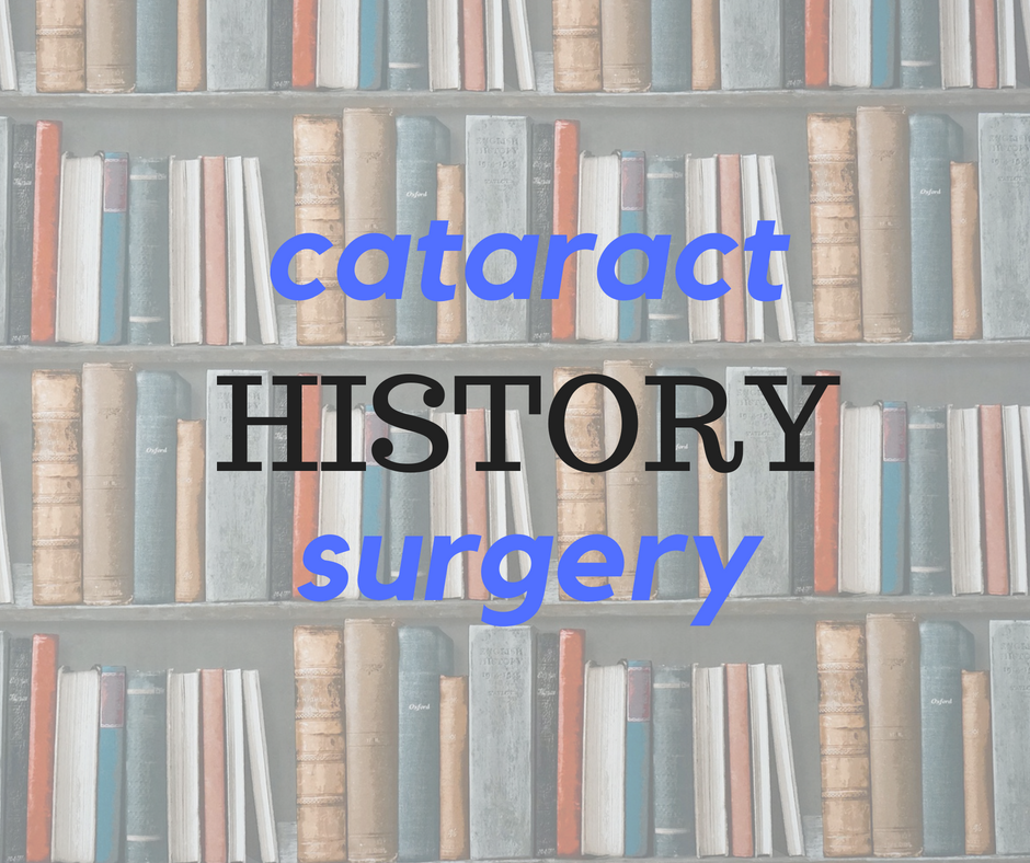 History of Cataract Surgery | Burlington County Eye Physicians