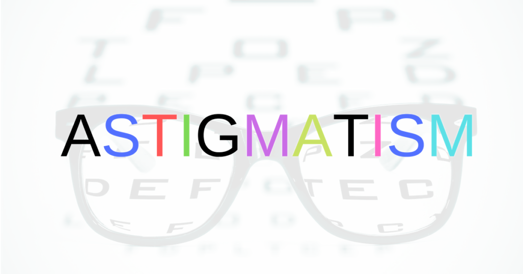What is Astigmatism? | The Eye Professionals | New Jersey Burlington County