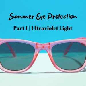 Summer Eye Protection | The Eye Professionals