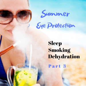 Protect your eyes from smoke, sleep and dehydration   The Eye Professionals