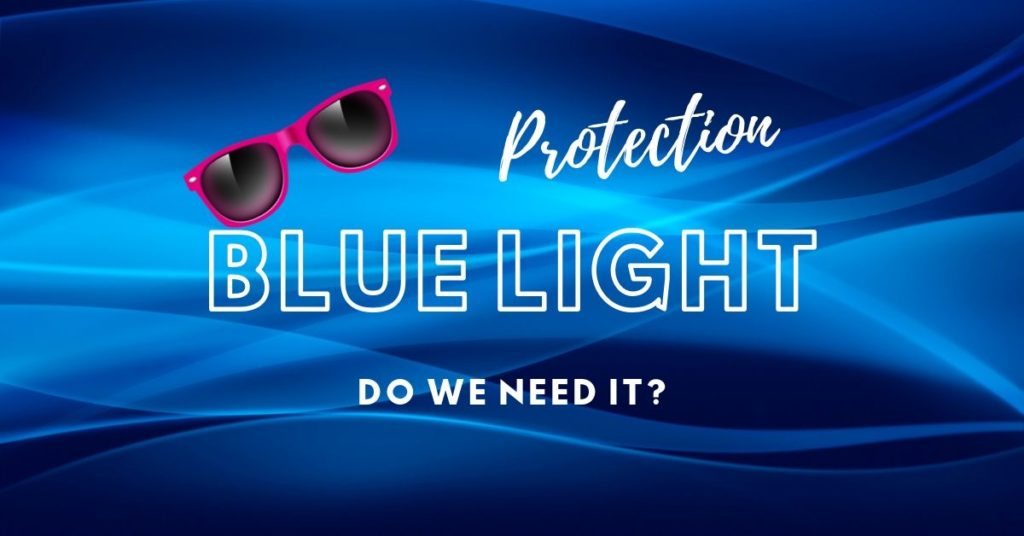 Protection from Blue Light | The Eye Professionals