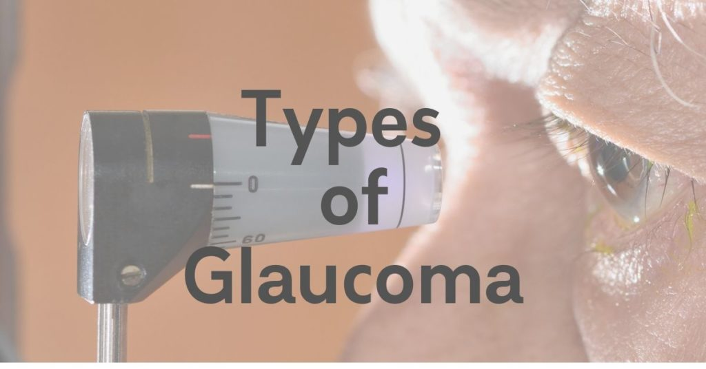Types of Glaucoma | The Eye Professionals