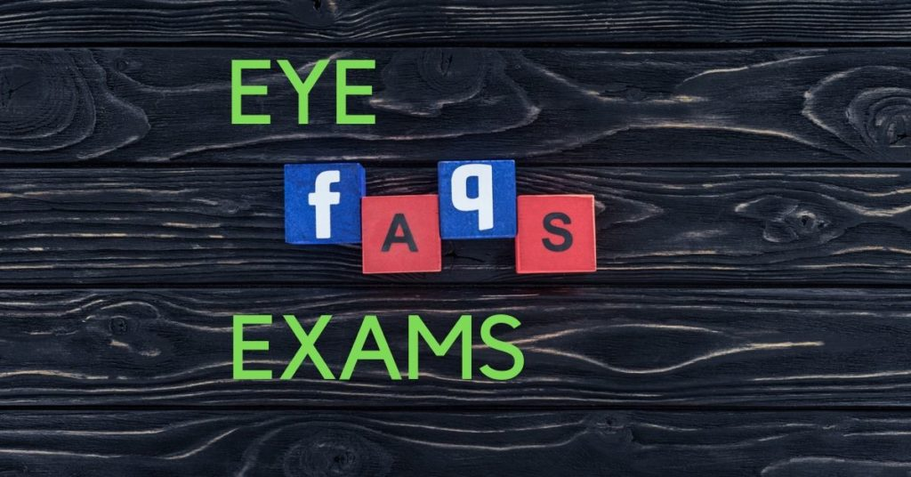 Questions about Eye Exams | The Eye Professionals