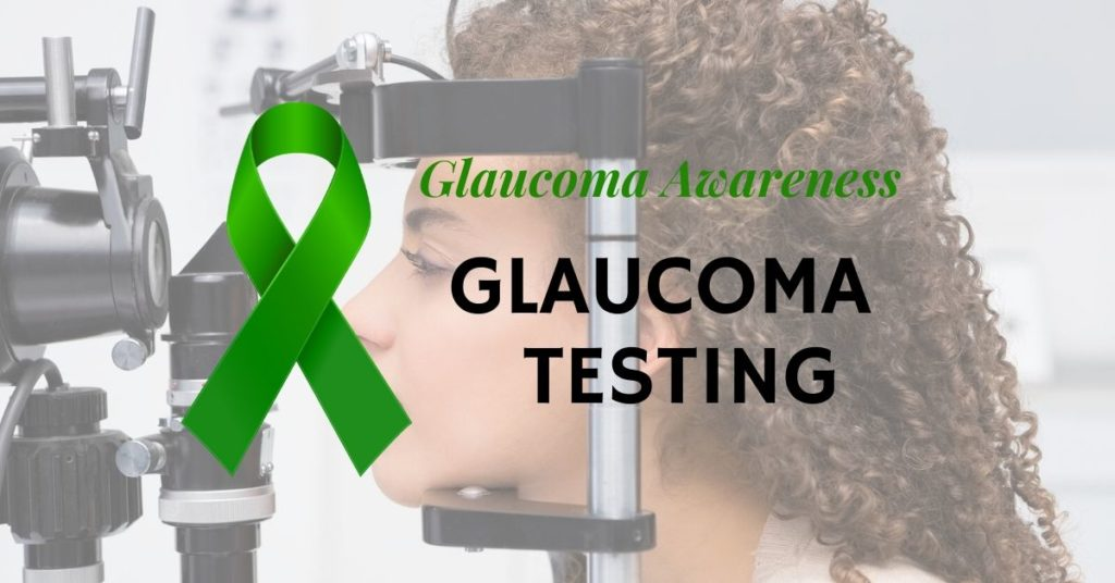 Glaucoma Awareness | Testing for Glaucoma
