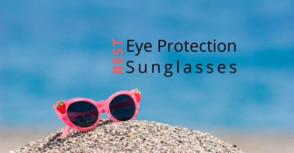 Best Eye Protection