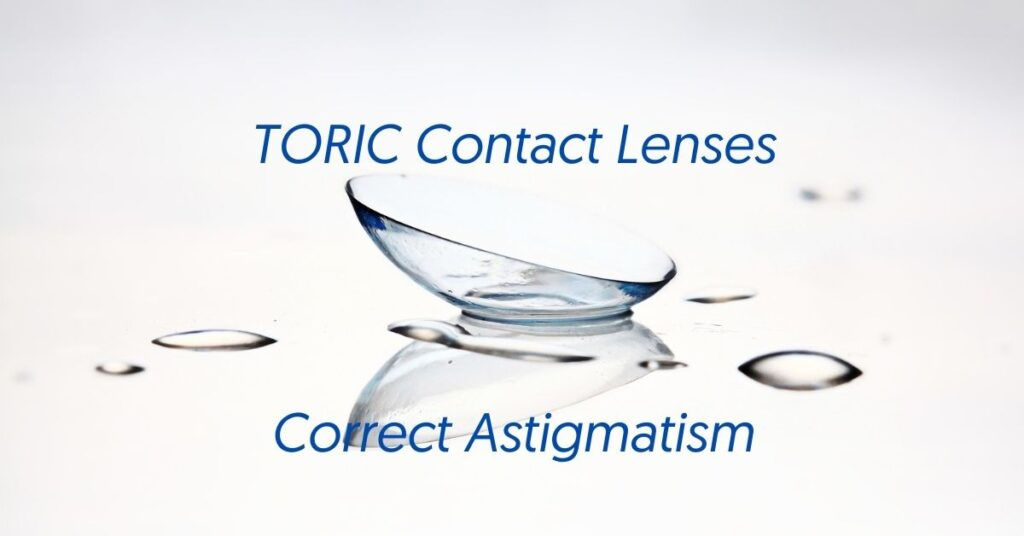 Featured Image Toric Contact Lenses for Astigmatism