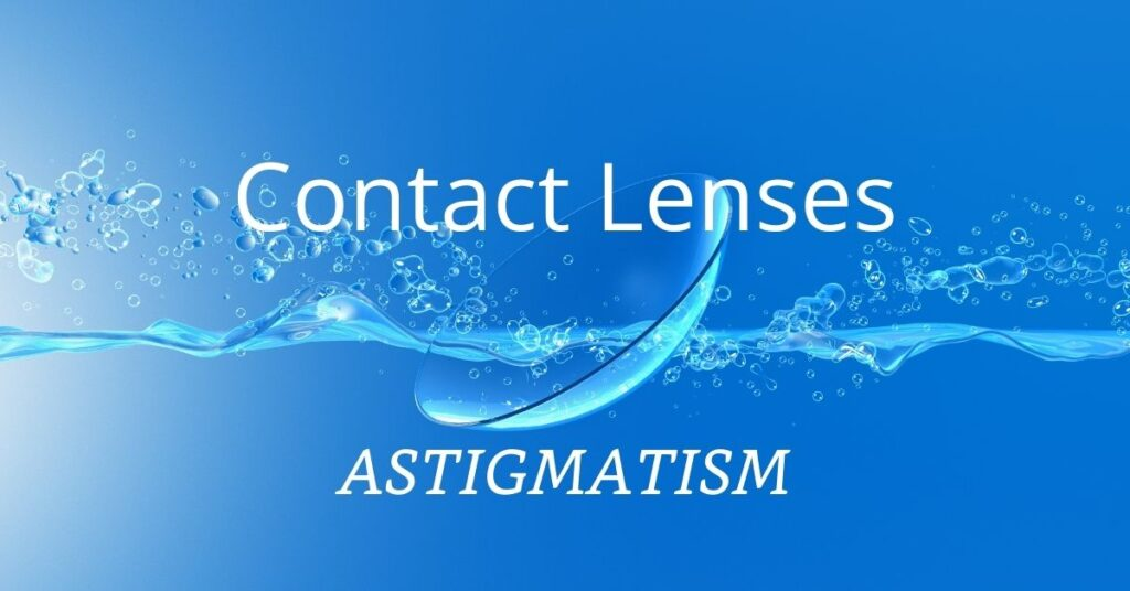 Featured Image Contact Lenses for Astigmatism