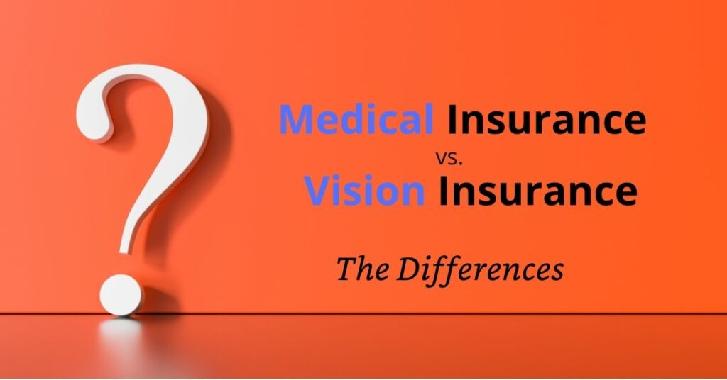 Featured Image Medical vs. Vision Insurance